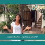 Vacation Rentals – Hotel or Apartment?